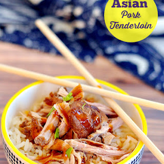 Asian Pork Tenderloin.