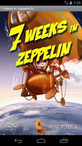 7 Weeks in Zeppelin D