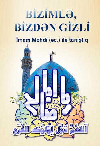 Imam Mehdi ec ile tanishliq