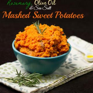 Rosemary, Olive Oil & Sea Salt Mashed Sweet Potatoes.