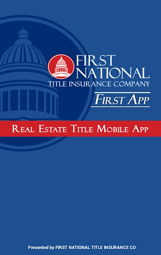 FIRST App - Real Estate Title