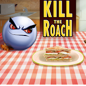 Kill the roach - donate