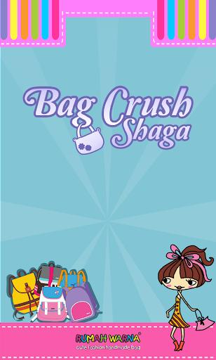Bag Crush Shaga