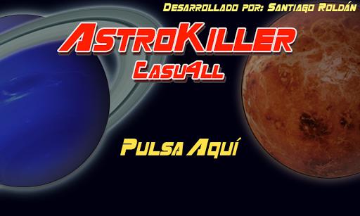 AstroKiller Casu4ll