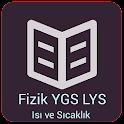 Isı ve Sıcaklık FİZİK, LYS-YGS icon