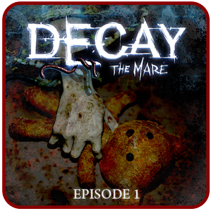 Decay: The Mare – Ep.1 (Trial) for PC and MAC