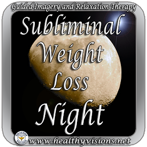 Subliminal Weight Loss Night | FREE Android app market