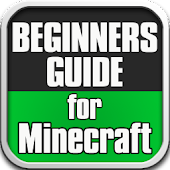Beginners Guide for Minecraft