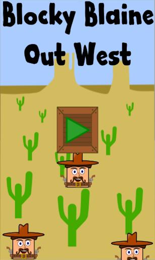 Blocky Blaine: Out West