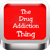 Drugs Addiction Thing
