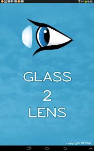 Glass2Lens