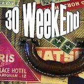 Trenta Week End