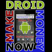 Make Money With Your Droid!