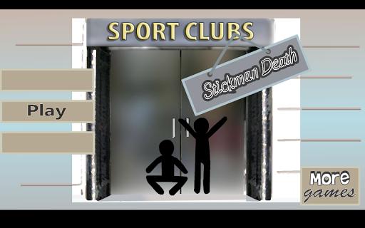 Stickman Death in Sport Club