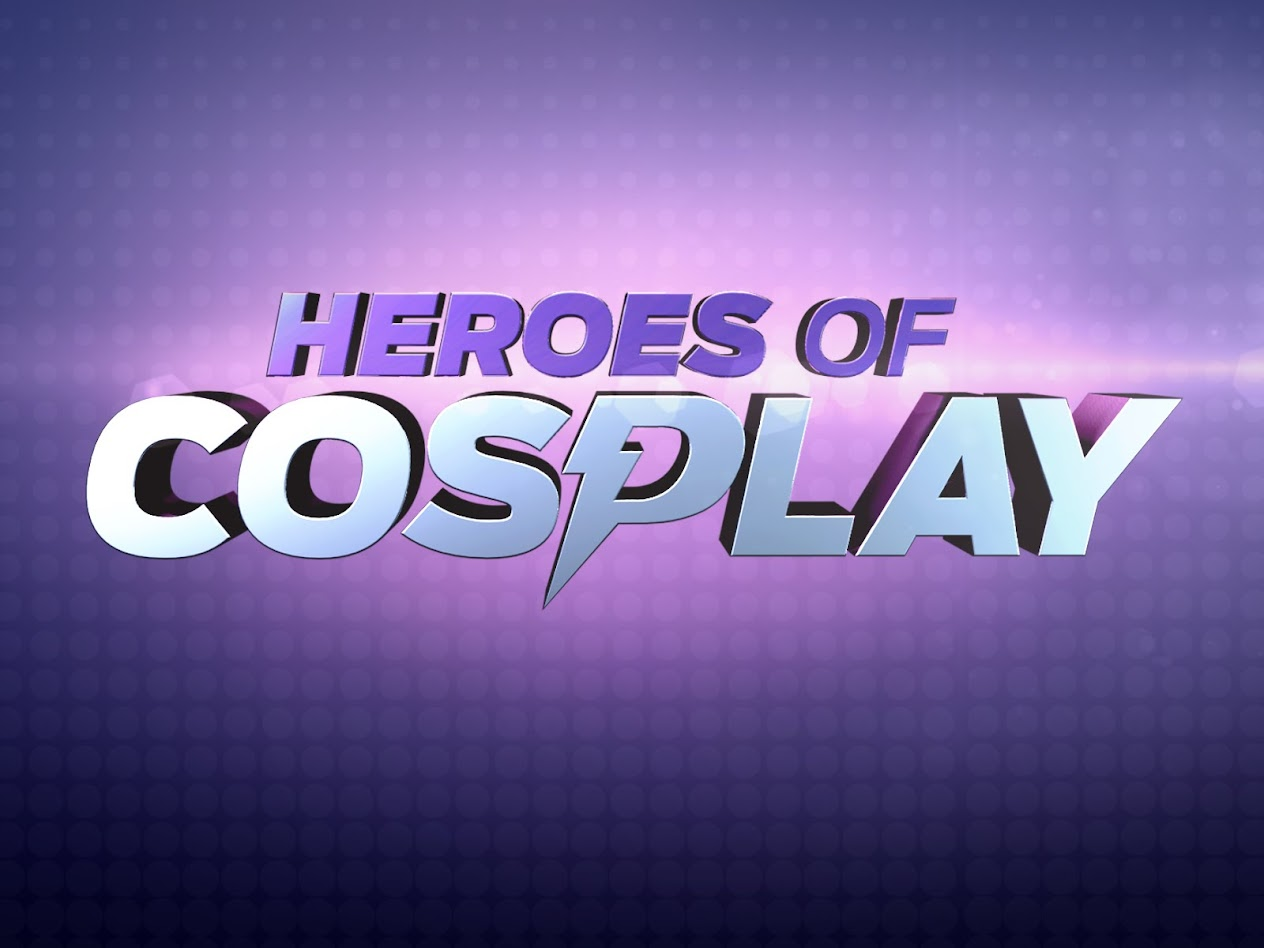 Heroes of Cosplay title card
