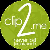 Clip2.Me - Never lost!