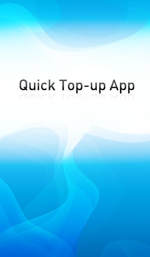 Quick Top-up App