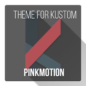 Pinkmotion for Kustom KLWP