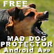 Mad Dog Protector