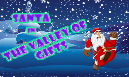 Santa - In The Valley Of Gifts