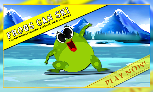 Frogs Can Ski : The Snow Day
