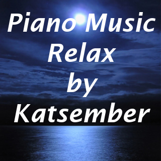 Piano Music Relax by Katsember