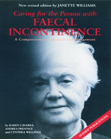 Caring for the Person With Faecal Incontinence: A Compassionate Approach to Management