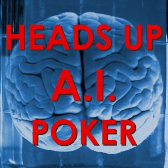 Heads Up AI Poker