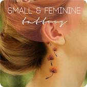 Small & Feminine Tattoos