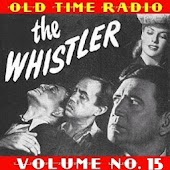 The Whistler OTR Vol. 15