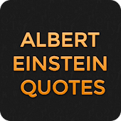 Famous Albert Einstein Quotes