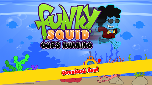 Funky Squid Goes Running