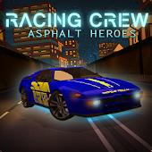 Racing Crew: Asphalt Heroes