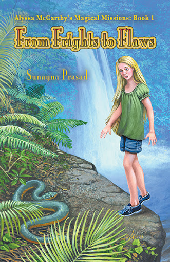 Alyssa McCarthy's Magical Missions: Book 1: From Frights to Flaws