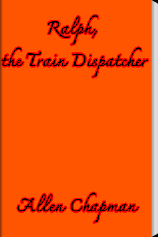 Ralph the Train Dispatcher