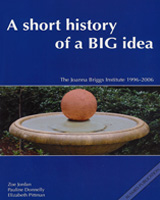 A Short History of a Big Idea: The Joanna Briggs Institute 1996-2006