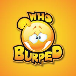 Who Burped