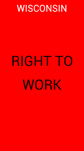 Wisconsin Right To Work Bill