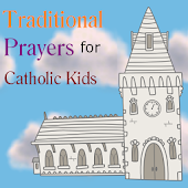 Prayers for Catholic Kids