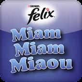 Felix Miam Miam Miaou