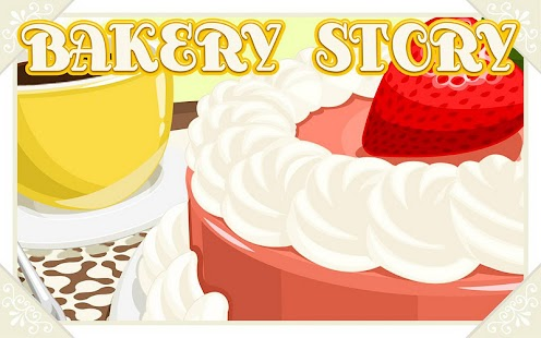 Bakery Story™ Screenshot 20