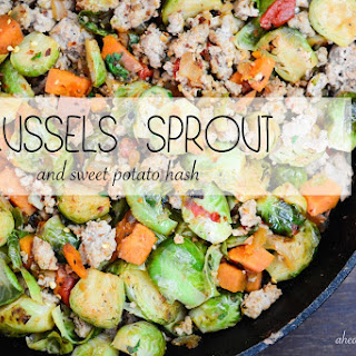 Brussels Sprout Sweet Potato Hash.