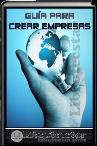 Guía para Crear Empresas