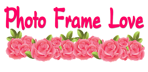 Photo Frame Love - Apps on Google Play
