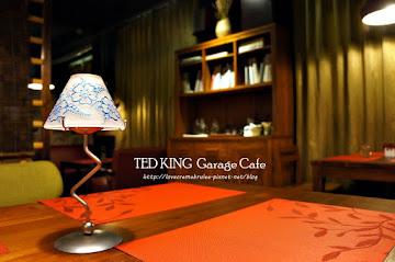 TED KING GARAGE CAFE
