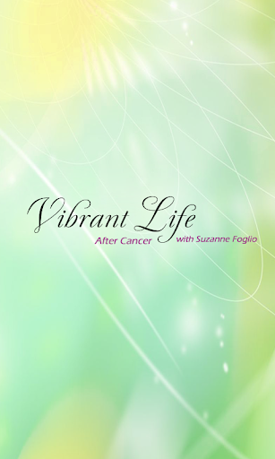 Vibrant Life After Cancer