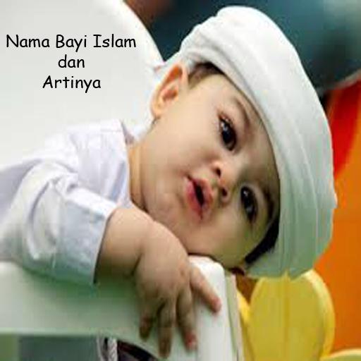 Nama Bayi Islami Artinya
