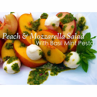 Peach and Mozzarella salad with Basil Mint Pesto.