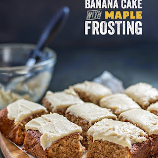 Banana Cake With Maple Frosting.