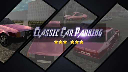 Classic Car Parking 3D - 老爷车停车